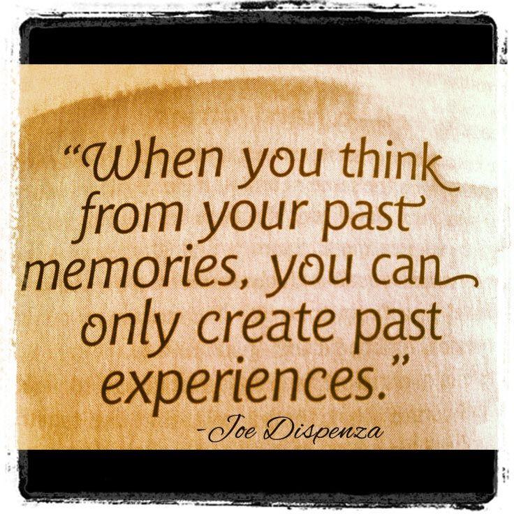 Dispenza quote past memories