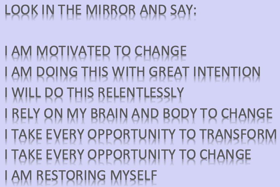 Neuroplastic MIRROR SAYINGS