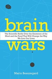 Brain Wars Existence of the Mind