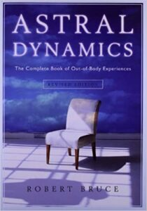 out of body experiences astral dynamics