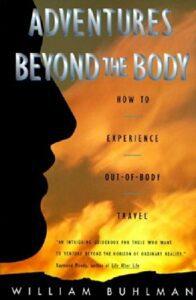 buhlman adventures beyond the body OBE