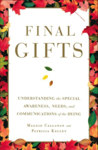Understanding the Special Awareness, Needs, and Communications of the Dying