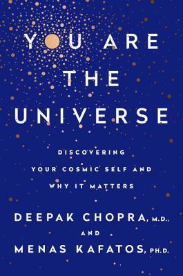 you are the universe deepak chopra