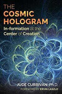 Cosmic Hologram Currivan