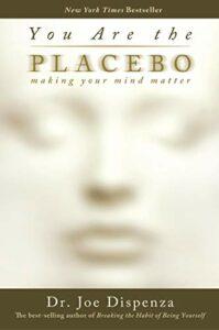 placebo effect dispenza
