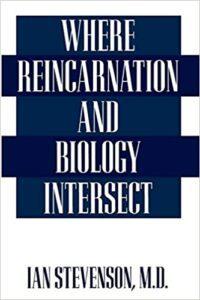 Where Reincarnation and Biology Intersectby Ian Stevenson