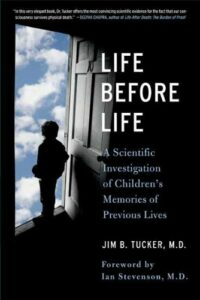 life before life a scientific investigation of childrens memories of previous lives