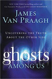 ghosts among us van praagh