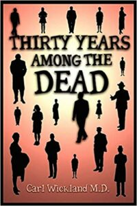 thirty years among the dead wickland