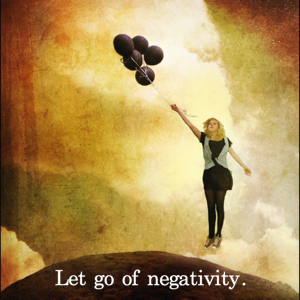 how to let go of negativity